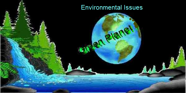 Our Planet & Environmental Issues