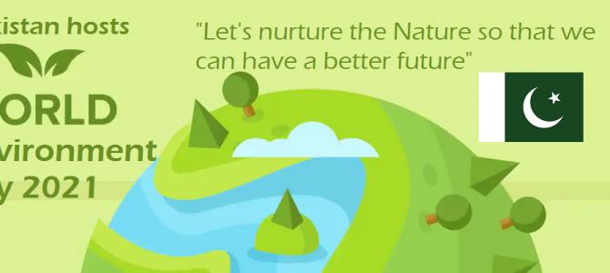 Pakistan hosts World Environment Day (WED) 2021