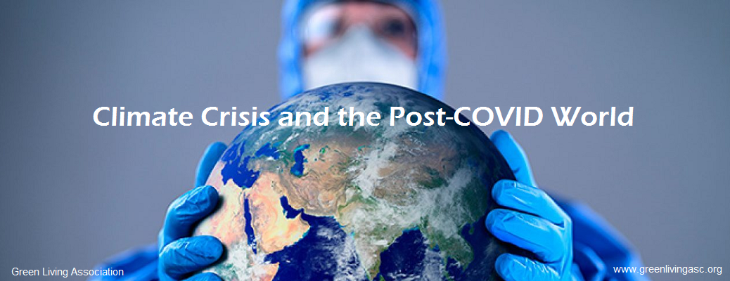 Climate Crisis and the Post-COVID World